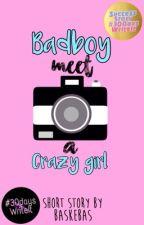Badboy Meet a Crazy Girl by baskebas