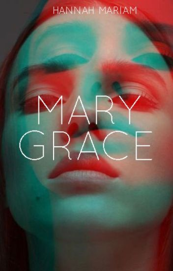 Mary Grace (RATED SPG)