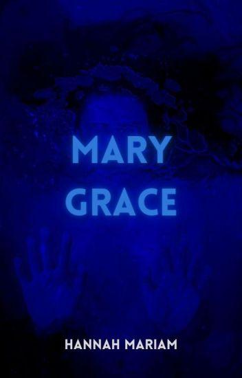 Mary Grace (SELF-PUBLISHED)