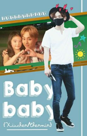 Baby baby ❀ {Xiuchen/Chenmin} by Dinosaur921