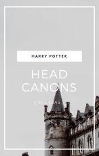 Headcanons : Harry Potter (All eras) by Thisworldisalie