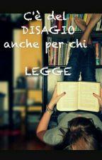 I DISAGI DI CHI LEGGE by QuellapazzadiHanji