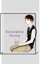 Saranghae Hyung by celll30