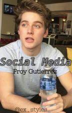 Social Media ||Froy Gutierrez  by ex_styles