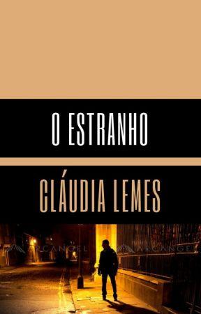 O Estranho by CludiaLemes