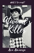 Atwood's Killer by StarryNightOwls