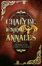Chalybe Ignique Annales- Cronache di acciaio e di fuoco by AyrPendragon