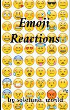Emoji Reactions by soleluna_world