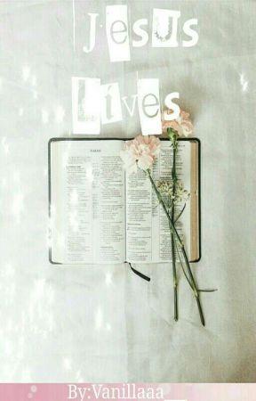 Jesus Lives | by Vanillaaa___