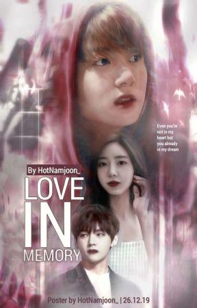 [C] 7. Love In Memory  by HotNamjoon_