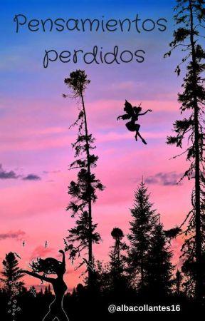 Pensamientos perdidos by albacollantes16