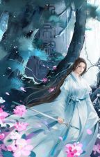 [BHTT][Đồng Nhân] Trọng Sinh Chi Xuyên Qua Tru Tiên by Nguyen_Khanh