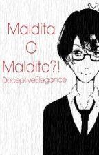 MALDITA O MALDITO?! by GenuineElegance