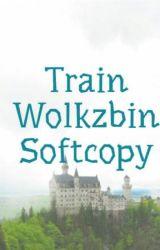 Train Wolkzbin Softcopy by _angsinayangmo_