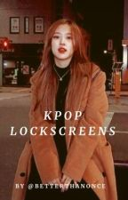 Kpop Lockscreens & Wallpapers {REQUESTS OPEN} by betterthanonce