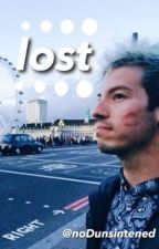 Lost ( Josh Dun X reader ) // sequel to Home \\  by noDunsintened