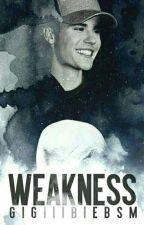 Weakness (REVISÃO) by GigiiiBiebs