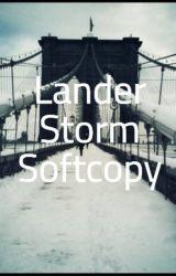 Lander Storm Softcopy by _angsinayangmo_