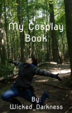My Cosplay Book by Wicked_Darkness