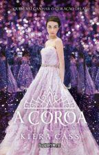 A Coroa - Kiera Cass  by SabrinaCamargo7312
