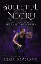 Colții de la Amurg :: vol 1 - Sufletul Negru by selkkiez