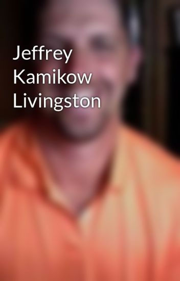 Jeffrey Kamikow Livingston