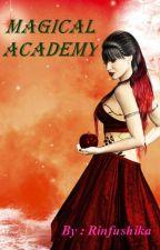 Magical Academy  by rinfushika_lei
