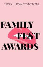 Fest Awards 2018 |CERRADO| by FamilyFestAwards