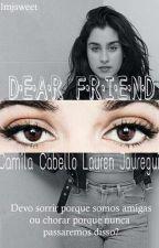 Dear Friend by lmjsweet