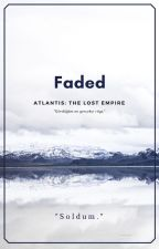 Faded  |  Atlantis: The Lost Empire by YokKurdumBen