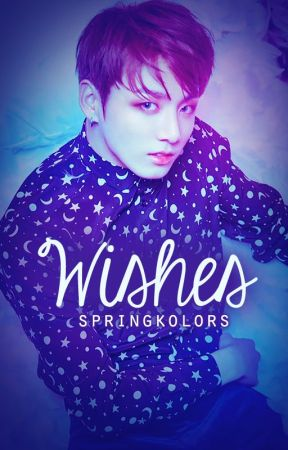 Wishes -Kookmin by SpringKolors