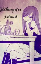 The Diary of an Introvert by aaliyahchan