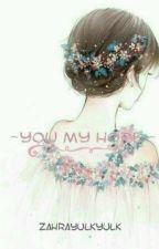 You My Hope by zahrayulkyulk