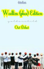 Woollim (plus) Edition : Our Debut by le3chan