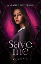 Save me - a graphic portofolio by YOONYMI