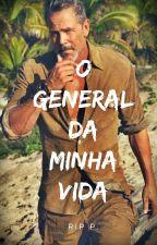 O general da minha vida by RenanPinheiro1