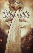 Listen, Linda by LittleVee