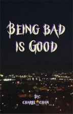 Being bad is good by charlie_chan_