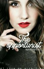 The opportunist (#1 Love me with lies) by rominabpf