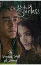 Starless ~ A Thranduil Fanfiction by princesswithashotgun