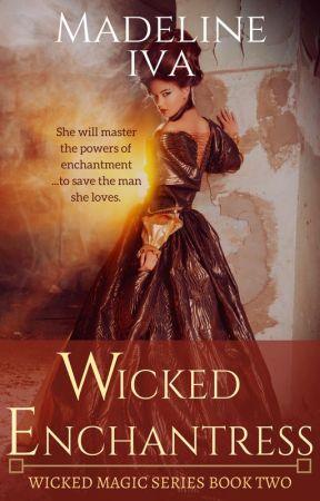 Wicked Enchantress by MadelineIva