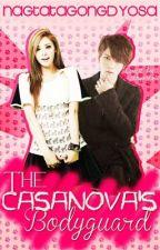 The Casanova's Bodyguard by NagtatagongDyosa