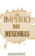 IMPÉRIO DAS RESENHAS by Paragrafo_Seguinte
