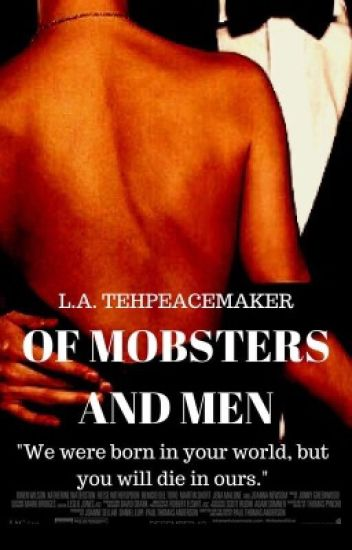 Of Mobsters and Men