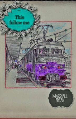 This Follow Me  by MarshallFreak