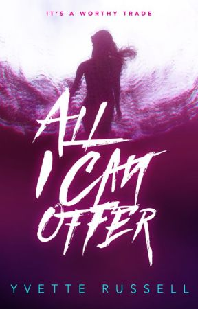 All I Can Offer by YvetteRussell