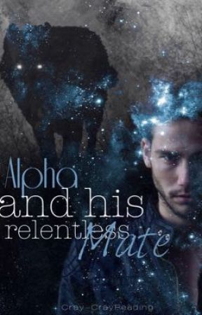 Alpha and his relentless mate by Cray-CrayReading