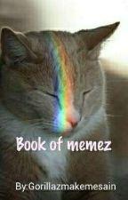 book of memez by musicalsarenice