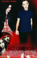 Incompatibles, pero unidos. |l.p| |Terminada| by eestheer_