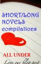 COMPILATIONS OF SHORT/LONG NOVELS BY LOBP by LoveOurBlogPost
